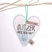 """Glitzer Herz """"Glitzer über mein Haupt"""""""