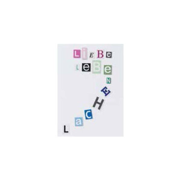"""Buchstaben Collagen Karte """"Liebe Lebe Lachen"""""""