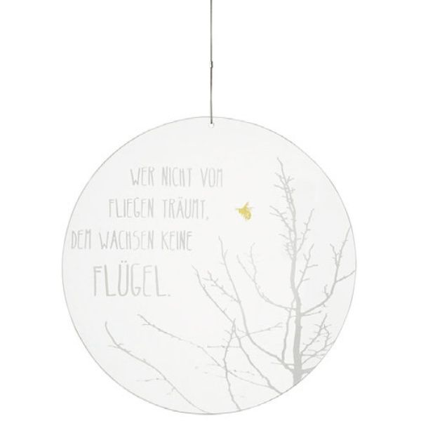 """Zuhause Glaspoesie """"Wer nicht vom Fliegen träumt...."""""""