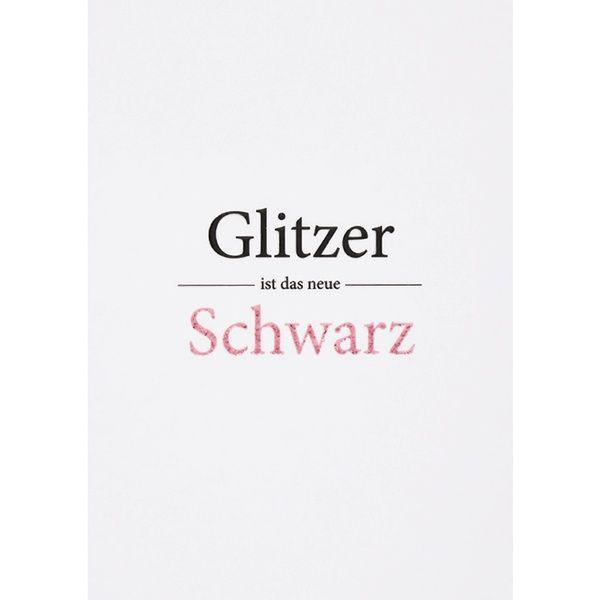 """Glitzer Postkarte """"Glitzer ist …"""""""