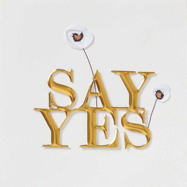 """Kleines Kunststück Karte """"Say yes"""""""
