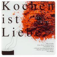 """Kleine Gourmet Glasplatte """"Kochen ist Liebe"""""""