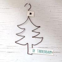 "X-Mas Draht-Ornament ""Oh Tannenbaum"""