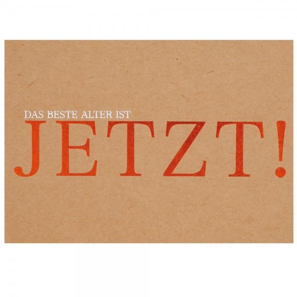 """Glanz Postkarte """"Jetzt!"""""""