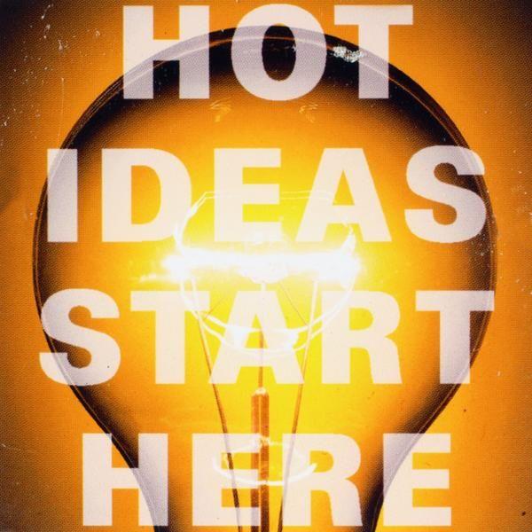 Poesiemagnet Bild - Hot ideas start...