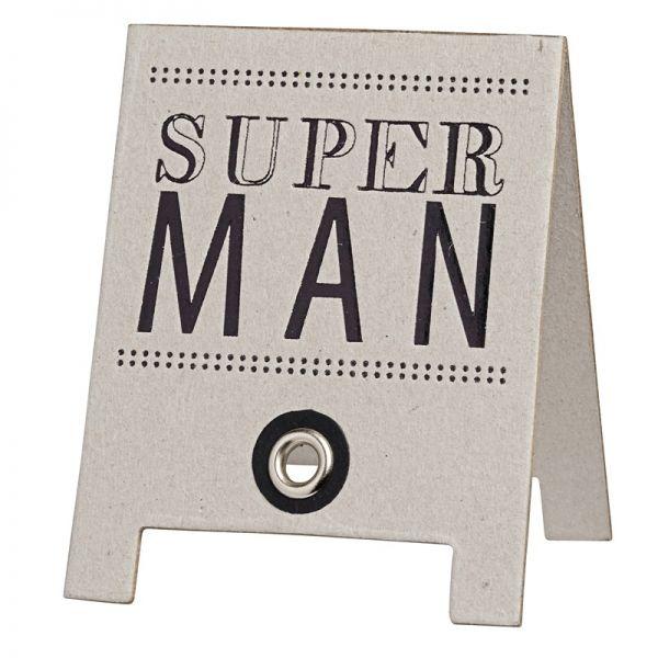 """Kleine Komplimente """"Super Man"""""""