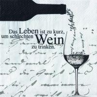 """Weinservietten """"Das Leben ist zu kurz..."""""""