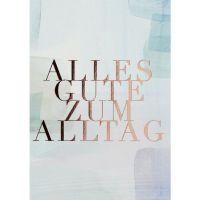 "Aquarell Postkarte ""Alles Gute zum Alltag"""
