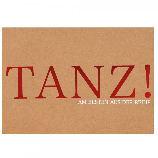 "Glanz Postkarte ""TANZ!"""
