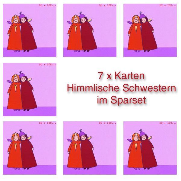 """Himmlische Schwestern - Postkarte """"DU + ICH ..."""" 7er Set"""