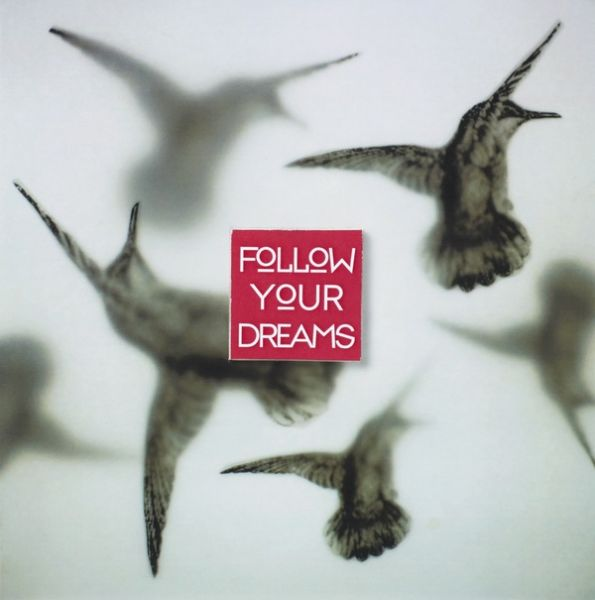 "Quadratkarte - ""Follow your dreams"""