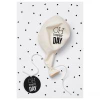 "Happy Day Ballonkarte ""Oh Happy Day"""