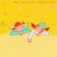 """Himmlische Schwestern - Postkarte """"Faul sein ist wunderschön"""""""