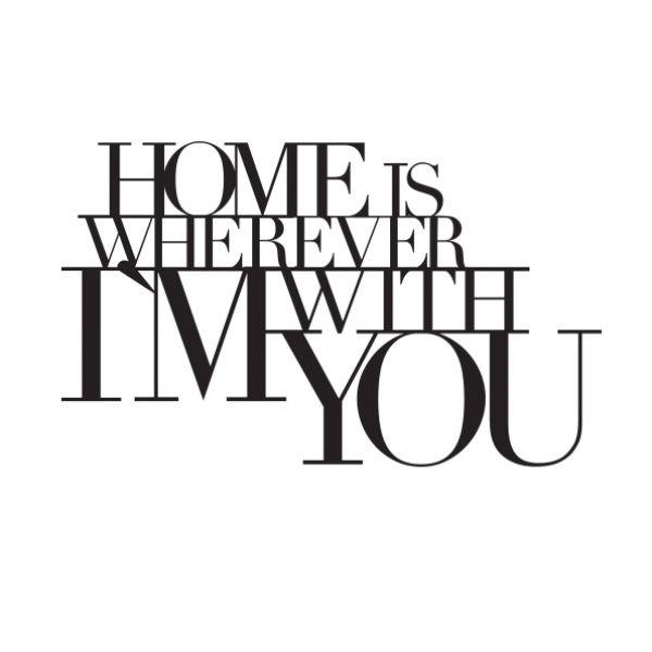 "Wandpoesie, klein ""Home is wherever ...."""