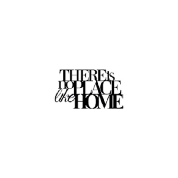 """Wandpoesie, klein """"THERE is no PLACE like HOME"""""""