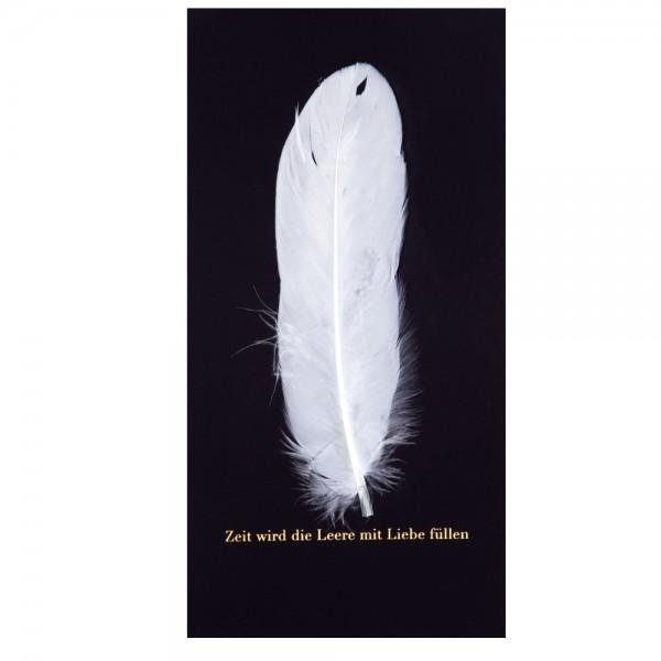 """Natur Trauerkarte """"Zeit wird die Leere"""", Feder"""