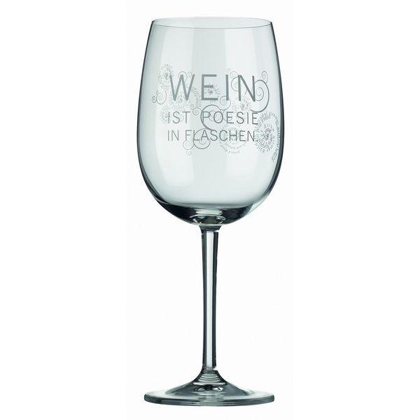 """Rotweinglas """"Wein ist Poesie in Flaschen"""""""