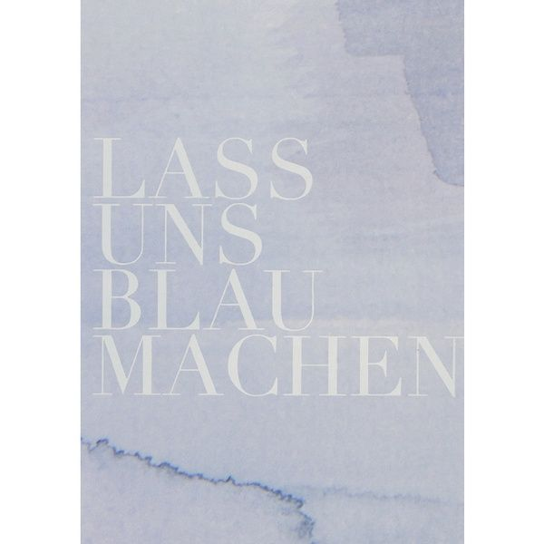 "Aquarell Postkarte ""Lass uns blau machen"""