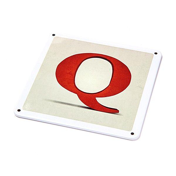 """Metallschild - """"Q"""""""